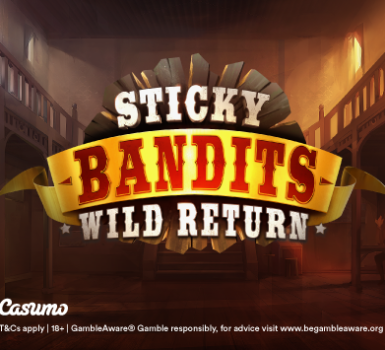 Sticky Bandits - Wild Return Casumo