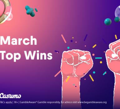 Top Gewinne im März auf Casumo